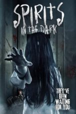 Download Film Spirits in the Dark (2020) Sub Indo