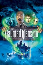 Download Film The Haunted Mansion 2003 Sub Indo Link Google Drive