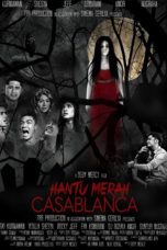 Nonton Film Hantu Merah Casablanca 2014 Streaming HD