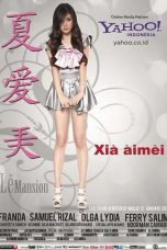 Nonton Film Xia Aimei 2012 Streaming Kualitas HD Full Movie