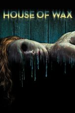 Download Film House of Wax 2005 Sub Indo Nonton Streaming Bluray