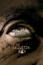 Nonton Film The Skeleton Key (2005) Sub Indo
