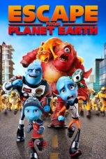 Download Film Escape from Planet Earth (2013) Sub Indo