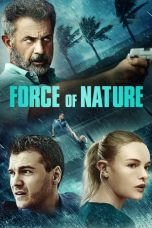 Download Film Force of Nature (2020) Sub Indo