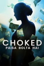 Download Film Choked: Paisa Bolta Hai (2020) Sub Indo