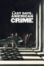 Download Film The Last Days of American Crime 2020 Sub Indo