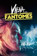 Nonton Film Viena and the Fantomes 2020 Sub Indo Link Google Drive