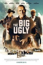 Download The Big Ugly (2020) Sub Indo