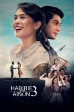 Nonton Streaming Habibie & Ainun 3 2019 Full Movie HD