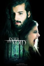Download Film Into The Void 2019 Sub Indo Link Google Drive
