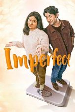Nonton Film Imperfect 2019 Streaming Online Gratis HD Full Movie