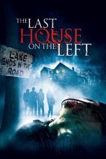 Download Film The Last House on the Left 2009 Sub Indo Bluray