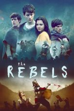 Download The Rebels (2019) Sub Indo