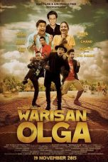 Nonton Film Warisan Olga 2015 Streaming HD Full Movie