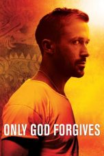 Download Film Only God Forgives 2013 Sub Indo Bluray Link Google Drive