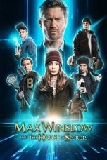 Download Max Winslow and The House of Secrets (2019) Sub Indo