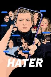 Download The Hater (2020) Sub Indo