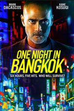 Download One Night in Bangkok (2020) Sub Indo