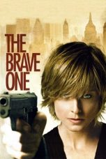 Download Film The Brave One 2007 Sub Indo Bluray Link Google Drive
