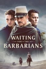 Download Waiting for the Barbarians (2020) Sub Indo