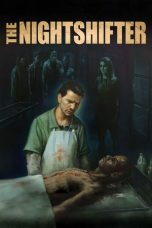 Download The Nightshifter (2019) Sub Indo