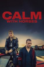 Download Calm with Horses (2019) Sub Indo