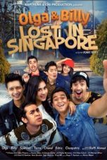 Nonton Film Olga & Billy Lost in Singapore 2014 Full Movie HD