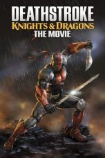 Download Film Deathstroke: Knights & Dragons The Movie (2020) Sub Indo