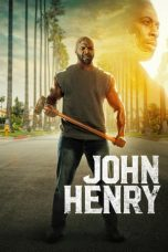 Download Film John Henry 2020 Sub Indo HD Link Google Drive