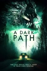 Download Film A Dark Path 2020 Sub Indo HD Link Google Drive