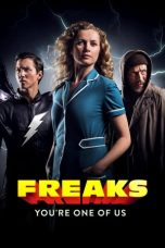 Download Freaks : You're One of Us (2020) Sub Indo