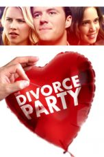 Download The Divorce Party (2019) Sub Indo