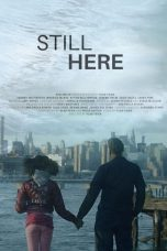 Download Still Here (2020) Sub Indo
