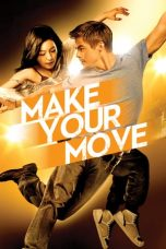 Download Film Make Your Move 2013 Sub Indo Bluray Link Google Drive