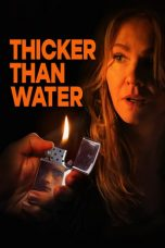 Download Film Thicker Than Water 2019 Sub Indo Link Google Drive