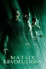 Download The Matrix Revolutions (2003) Sub Indo