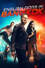Download Film English Dogs in Bangkok (2020) Sub Indo