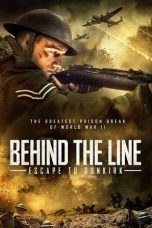 Download Film Behind the Line: Escape to Dunkirk (2020) Sub Indo