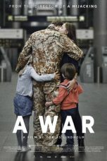 Download Film A War 2015 Sub Indo Bluray Link Google Drive