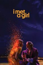 Download Film I Met a Girl (2020) Sub Indo