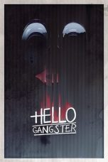 Download Film Hello Gangster (2016) Sub Indo