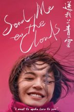 Download Film Send Me to the Clouds (2019) Sub Indo