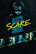 Download Let's Scare Julie (2020) Sub Indo