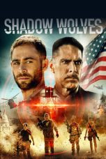 Download Shadow Wolves (2019) Sub Indo
