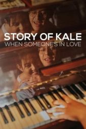 Download Story of Kale: When Someone's in Love (2020) Sub Indo