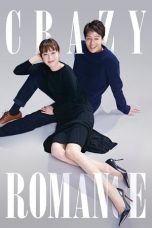 Download Crazy Romance (2019) Sub Indo