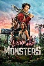 Download Love and Monsters (2020) Sub Indo
