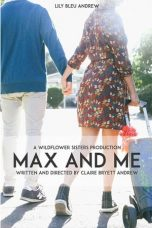 Download Max and Me (2020) Sub Indo