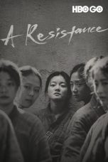 Download A Resistance (2019) Sub Indo