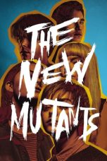 Download The New Mutants (2020) Sub Indo